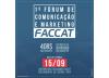 1º Fórum de Comunicação e Marketing FACCAT será no dia 15 de setembro